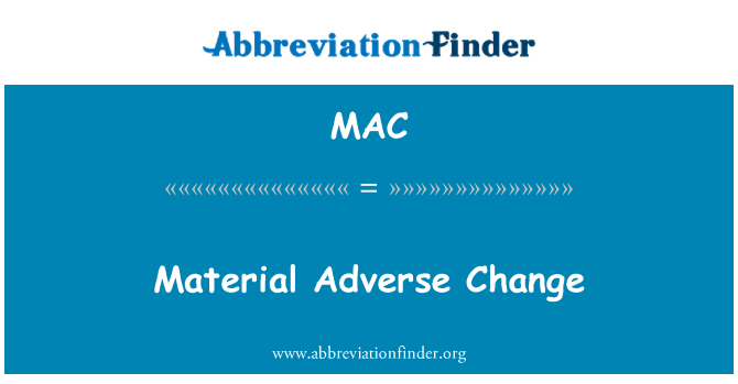 MAC: Material Adverse Change