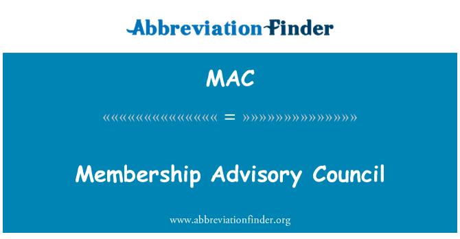 MAC: Membership Advisory Council