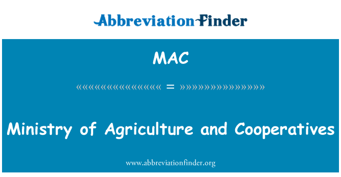 MAC: Ministry of Agriculture and Cooperatives