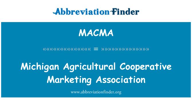 MACMA: Michigan Agricultural Cooperative Marketing Association