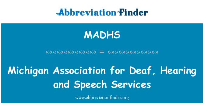 MADHS: 密歇根州协会聋、 听觉和语音服务