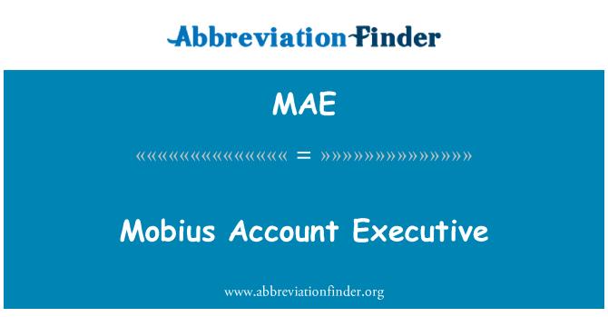 MAE: Mobius Account Executive