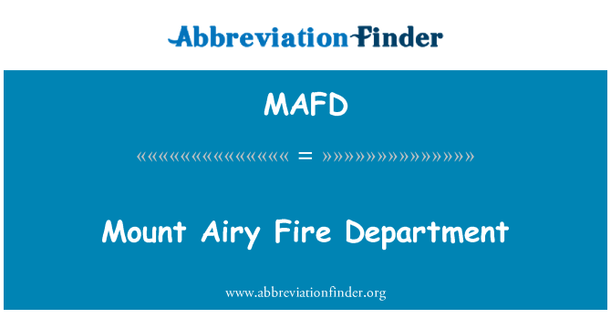 MAFD: Mount Airy Fire Department
