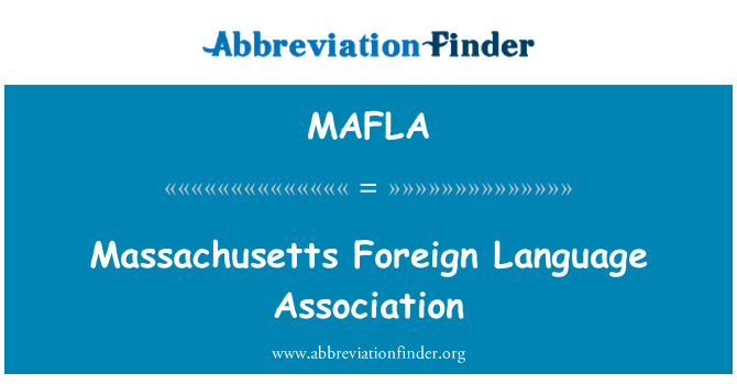 MAFLA: Massachusetts Foreign Language Association
