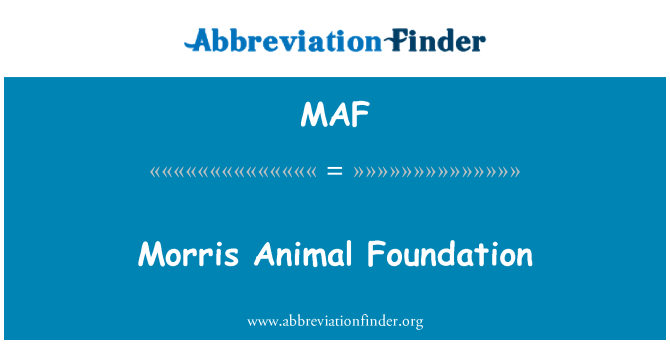 MAF: Morris Animal Foundation