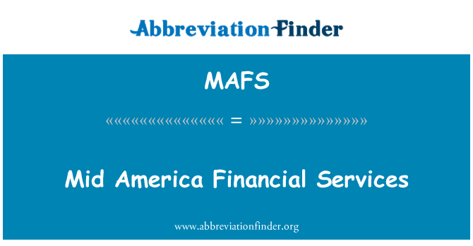 MAFS: Mid America Financial Services