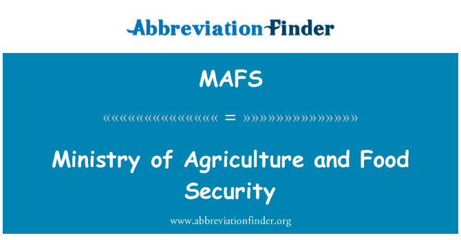 MAFS: Ministry of Agriculture and Food Security