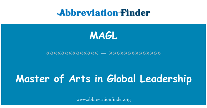 MAGL: Master of Arts in Global Leadership
