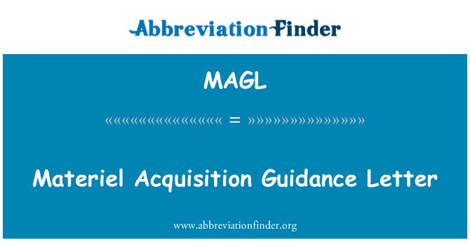 MAGL: Materiel Acquisition Guidance Letter