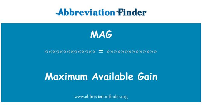 MAG: Maximum Available Gain