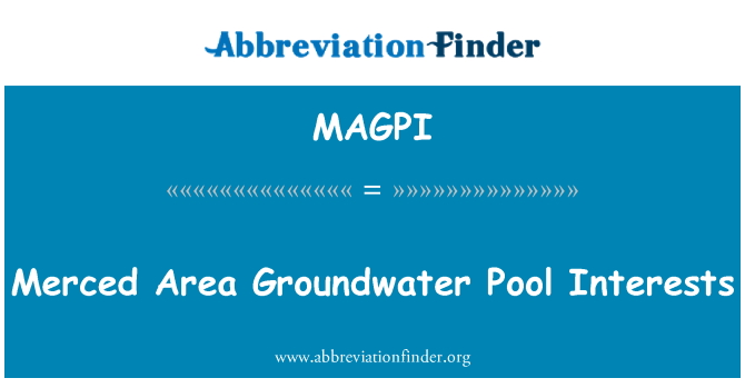 MAGPI: Merced Area Groundwater Pool Interests