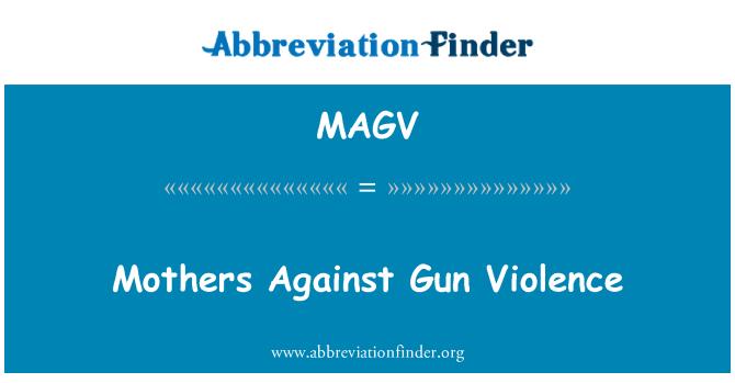 MAGV: Silah şiddete karşı anneler