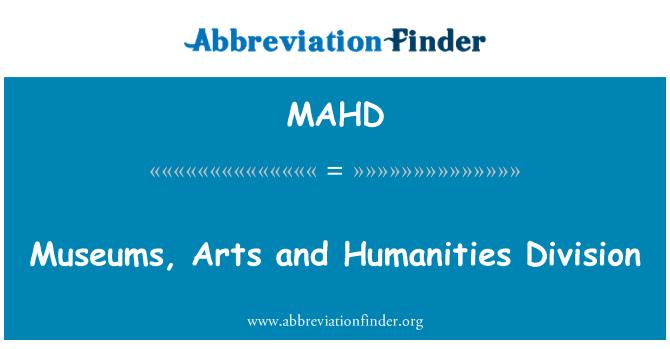 MAHD: Museums, Arts and Humanities Division
