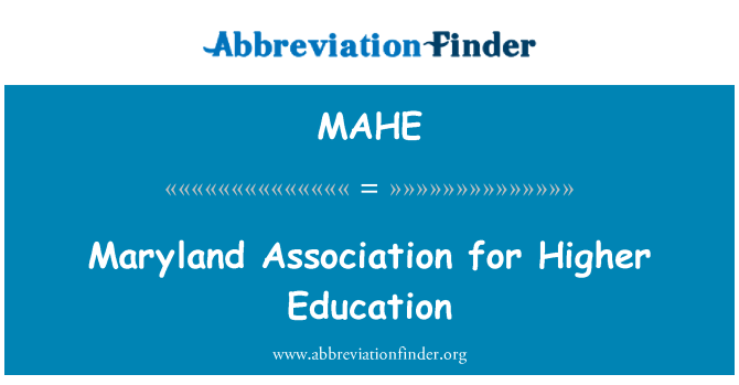MAHE: Maryland Association for Higher Education