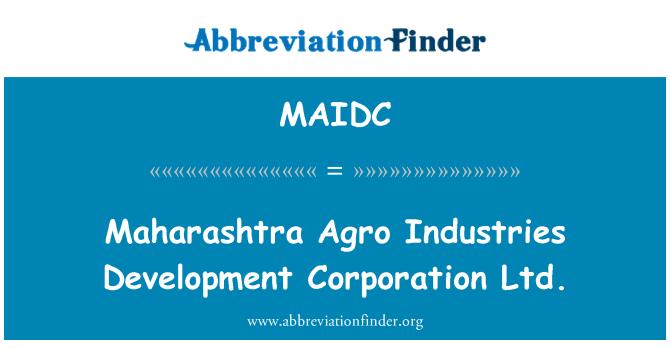MAIDC: Maharashtra Agro Industries Development Corporation Ltd.