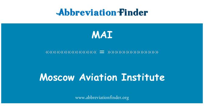 MAI: Moscow Aviation Institute