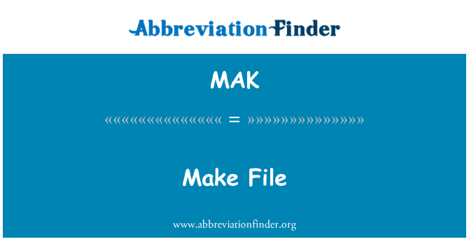 MAK: Make File