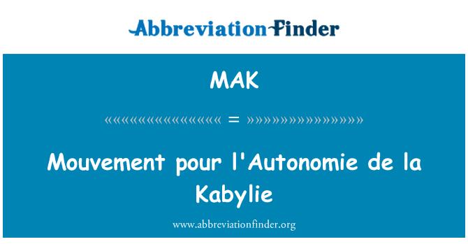 MAK: Mouvement pour l'Autonomie de la Kabylie