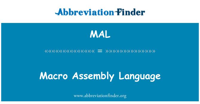 MAL: Macro Assembly Language