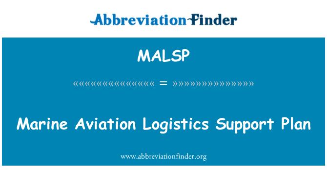 MALSP: Marine Aviation Logistics Support Plan