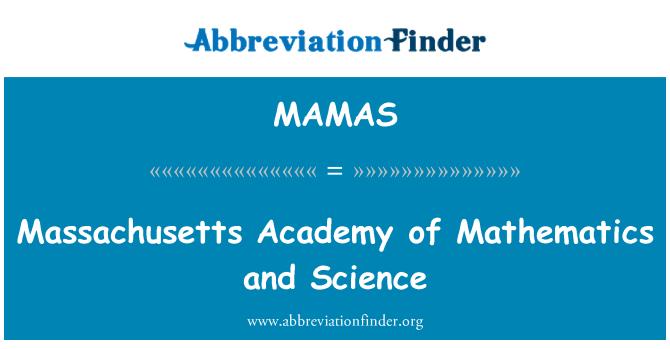 MAMAS: Massachusetts Academy of Mathematics and Science
