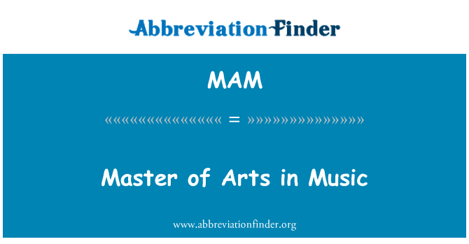 MAM: Master of Arts in Music
