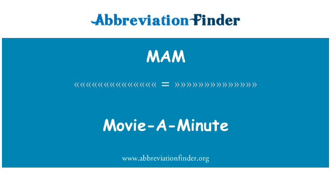 MAM: Movie-A-Minute