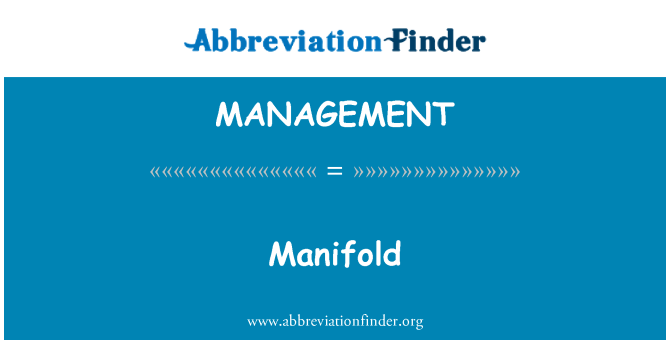 MANAGEMENT: Manifold