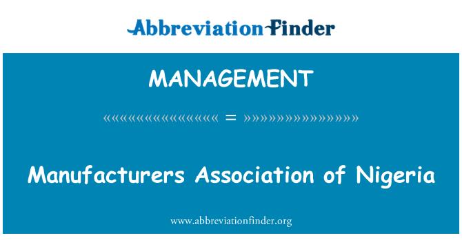 MANAGEMENT: Nijerya Üreticileri Birliği