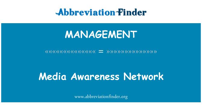 MANAGEMENT: Medya farkındalık Network