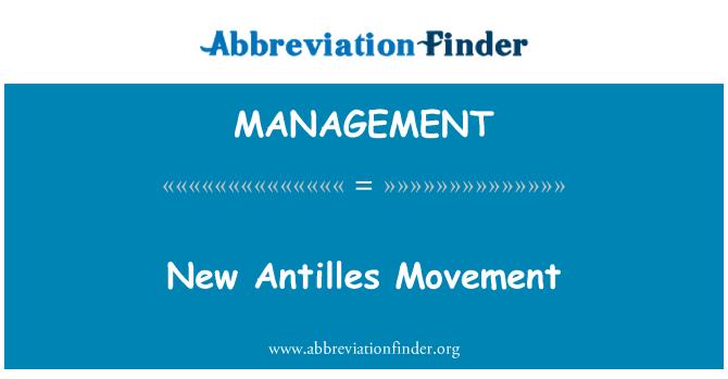MANAGEMENT: Yeni Antilleri hareketi