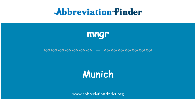 mngr: 慕尼黑