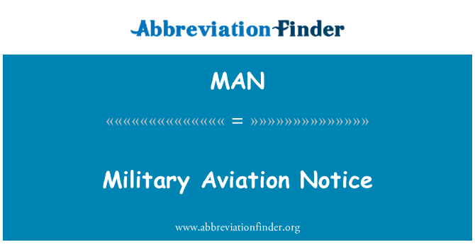 MAN: Military Aviation Notice