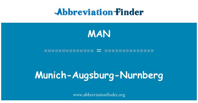MAN: Munich-Augsburg-Nurnberg