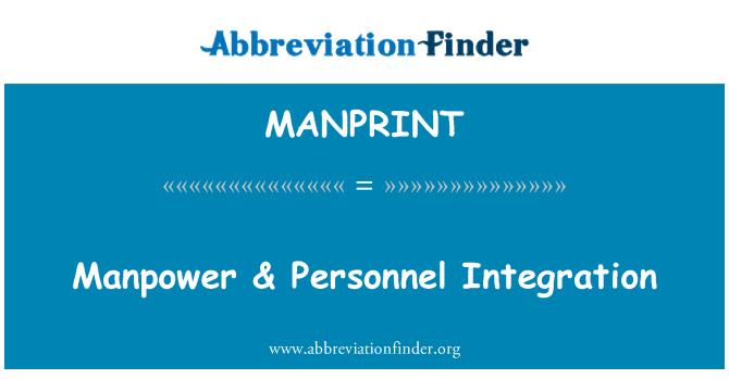 MANPRINT: İnsan gücü & personel entegrasyon