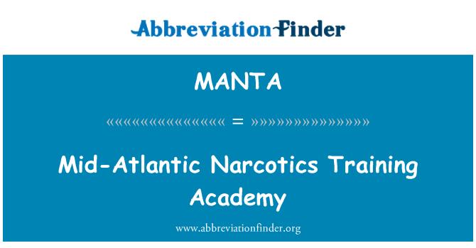 MANTA: Mid-Atlantic Narcotics Training Academy