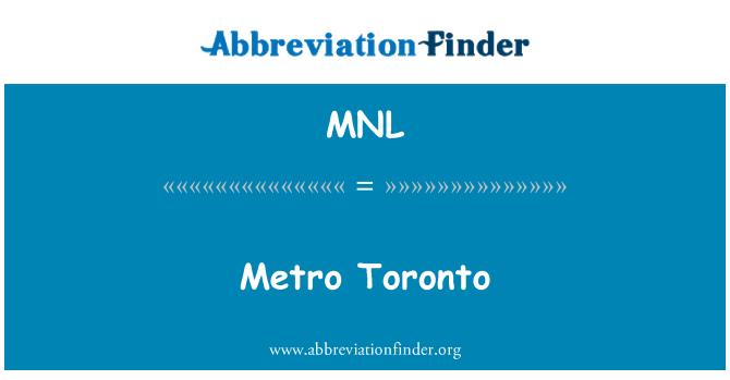 MNL: Metro Toronto