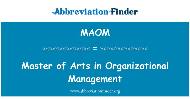 MAOM: Master of Arts in Organizational Management