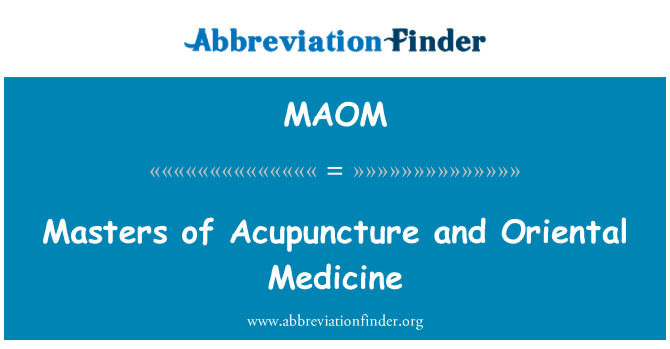 MAOM: Masters of Acupuncture and Oriental Medicine