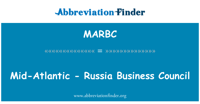 MARBC: Mid-Atlantic - Russia Business Council