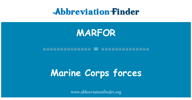 MARFOR: Marine Corps forces