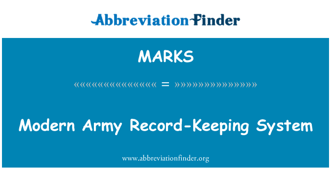 MARKS: Modern Army Record-Keeping System