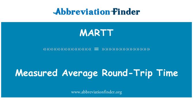 MARTT: Measured Average Round-Trip Time