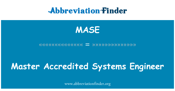 MASE: Master Accredited Systems Engineer