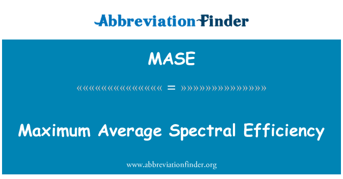 MASE: Maximum Average Spectral Efficiency