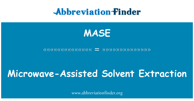MASE: Microwave-Assisted Solvent Extraction