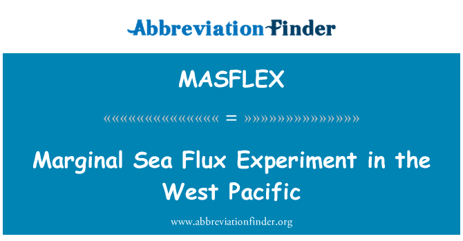 MASFLEX: Marginal Sea Flux Experiment in the West Pacific