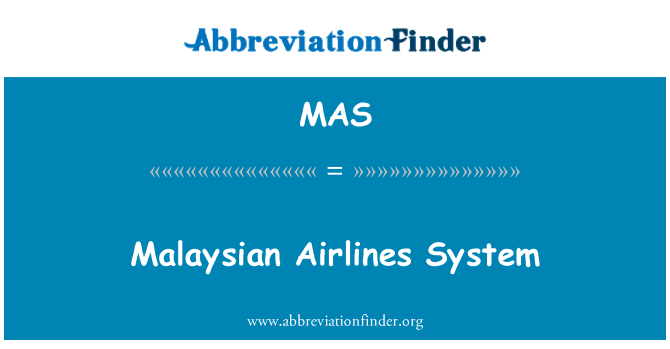 MAS: Malaysian Airlines System
