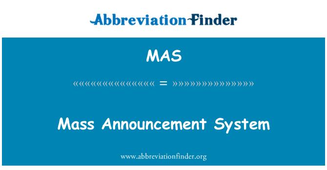 MAS: Mass Announcement System