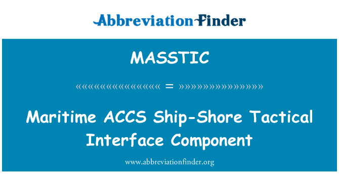 MASSTIC: ACCESO marítimo Ship-Shore táctico interfaz componente